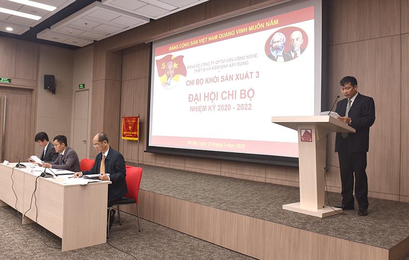 Đ/c Nguyễn Huy Quang - Bí thư Chi bộ Khối sản xuất 3 phát biểu khai mạc Đại hội